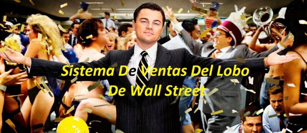 Sistema de ventas del lobo de wall stree