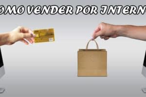 Como Vender Por Internet